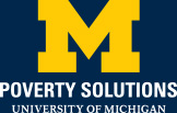 Poverty Solutions - University of Michigan